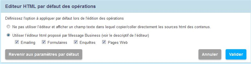 Activez ou non l'éditeur HTML de Message Business