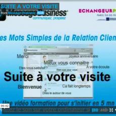 Mot simple de la relation client n°9 : suite à votre visite