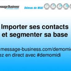 Importer et segmenter sa base contacts le support