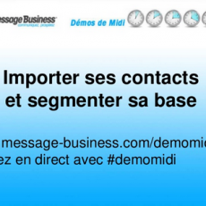 Démo de Midi : importer et segmenter sa base contacts