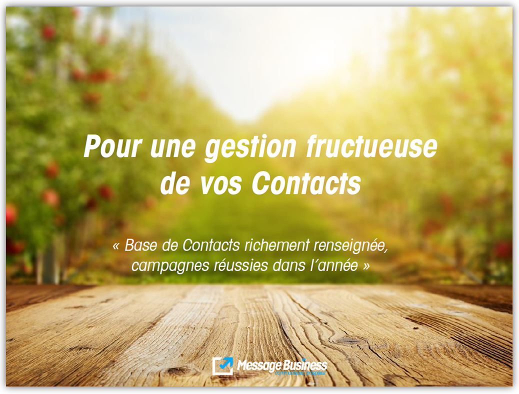 Tutoriel téléchargeable de la gestion de la Base Contacts Message Business