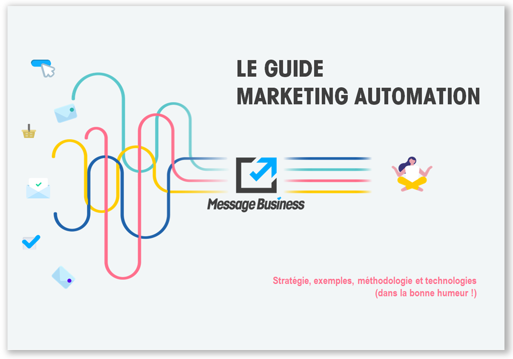 Le Livre Blanc Marketing Automation Message Business