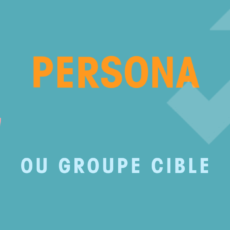Persona ou groupe cible et Marketing Automation