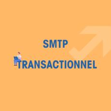 SMTP Transactionnel et Marketing Automation